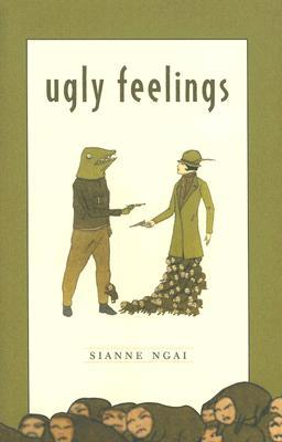 Ugly Feelings By Ngai, Sianne