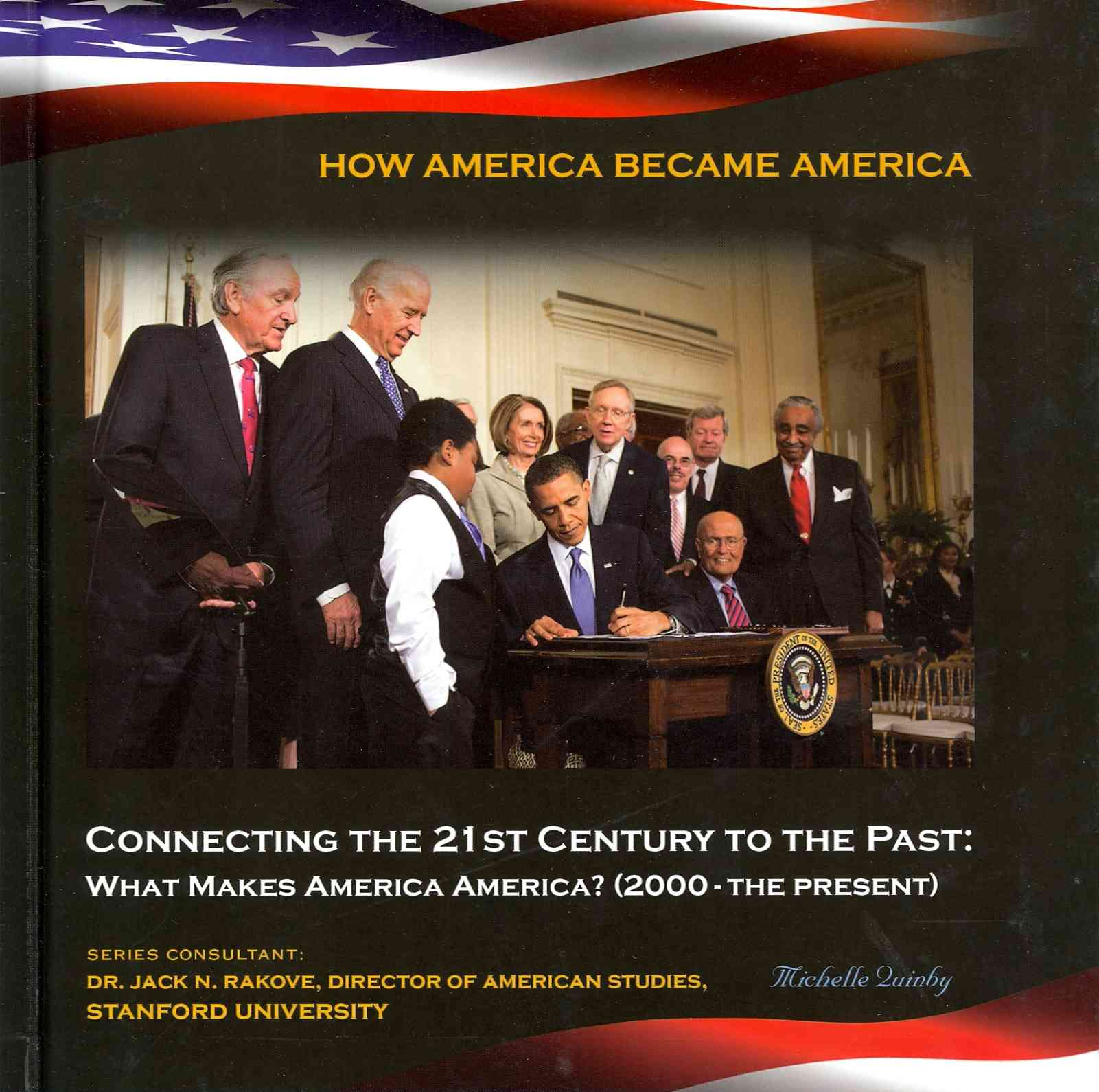 Connecting the 21st Century to the Past By Quinby, Michelle